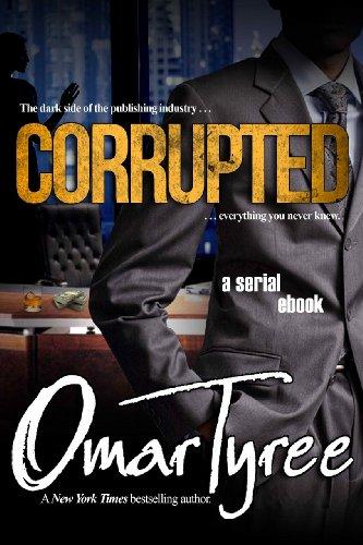 Corrupted (A Serial Ebook)