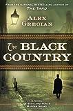 Alex Grecian The Black Country (Scotland Yard's Murder Squad)