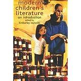 Modern Children's Literature: An Introductionby Professor Kimberley...