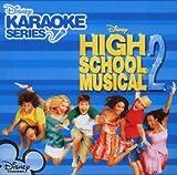 Various Disney's Karaoke Series: High School Musical 2