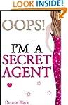 OOPS! I'M A SECRET AGENT (Romance) (R...