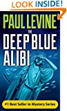THE DEEP BLUE ALIBI (Solomon vs.Lord Legal Thrillers Book 2)