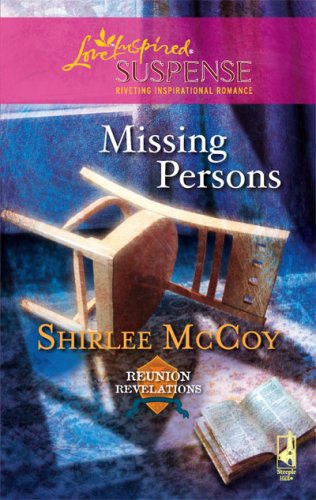 Image of Missing Persons (Reunion Revelations, Book 2) (Steeple Hill Love Inspired Suspense #88)