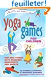 Yoga Games for Children: Fun and Fitn...