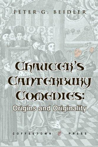 Chaucer's Canterbury Comedies: Origins and Originality