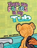 img - for There Are Fairies in My Tub book / textbook / text book