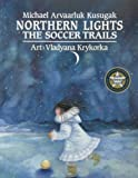 img - for Northern Lights: The Soccer Trails book / textbook / text book