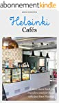 Helsinki Cafes: A must-have book for...