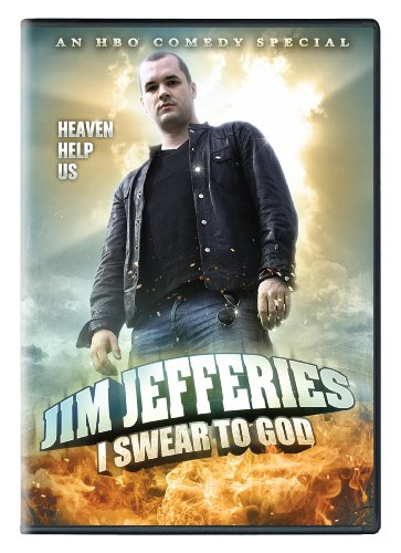 JIM JEFFERIES: I SWEAR TO GOD