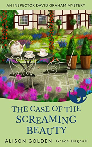 the-case-of-the-screaming-beauty-an-inspector-david-graham-cozy-mystery-book-1