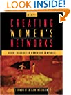Creating Women's Networks: A How-To Guide for Women and Companies