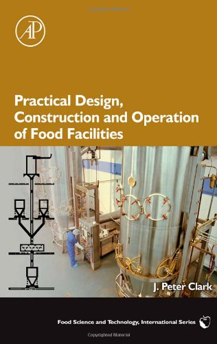Practical Design, Construction And Operation Of Food Facilities (Food Science And Technology) front-641212