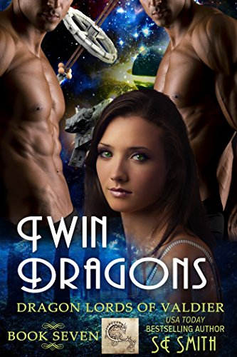 S. E. Smith - Twin Dragons (Dragon Lords of Valdier Book 7)