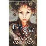 The Emperor's Soul [Paperback] [2012] (Author) Brandon Sanderson