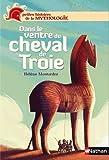 echange, troc Hélène Montardre - Dans le ventre du cheval de Troie