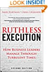 Ruthless Execution: How Business Lead...