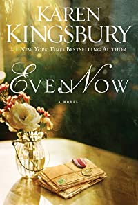 (FREE on 12/16) Even Now by Karen Kingsbury - http://eBooksHabit.com