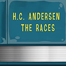 The Races (Annotated) (       UNABRIDGED) by H.T. Andersen Narrated by Anastasia Bertollo