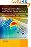 Nonnegative Matrix and Tensor Factorizations: Applications to Exploratory Multi-way Data Analysis and Blind Source Separation