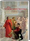 Die Verschwörung: Aufstieg und Fall der Medici im Florenz der Renaissance - Lauro Martines