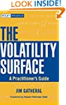 The Volatility Surface: A Practitione...
