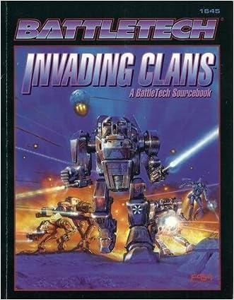 Invading Clans: A Battletech Sourcebook