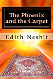 Edith Nesbit The Phoenix and the Carpet
