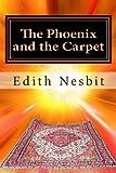 Edith Nesbit The Phoenix and the Carpet