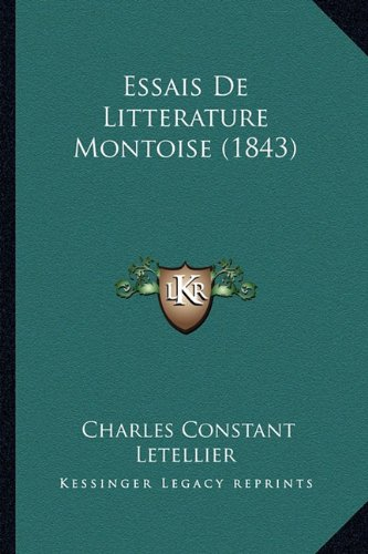 Essais de Litterature Montoise (1843)