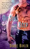 My Soul to Keep (Moon Chasers, Book 4)
