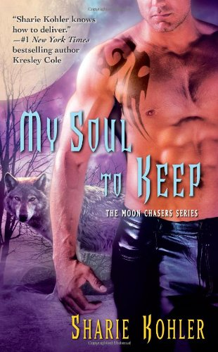 Image of My Soul to Keep (Moon Chasers, Book 4)