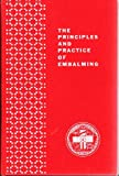 Principles & Practice of Embalming