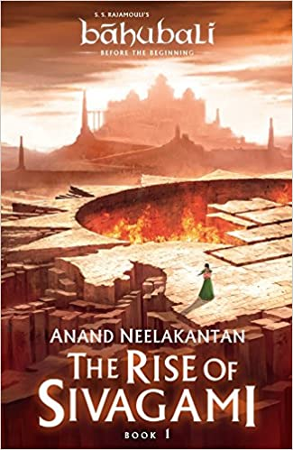 The Rise Of Sivagami [Bahubali : Before the Beginning]- Book Review