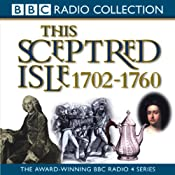 This Sceptred Isle Vol 6: The First British Empire 1702-1760 | [Christopher Lee]