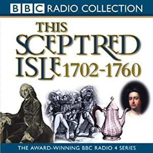 This Sceptred Isle Vol 6 Audiobook