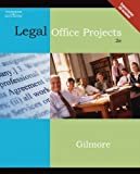 img - for Legal Office Projects (with CD-ROM) (Legal Office Procedures) by Gilmore, Diane M. (2006) Paperback book / textbook / text book