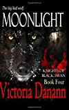 Moonlight: The Big Bad Wolf (Knights of Black Swan)
