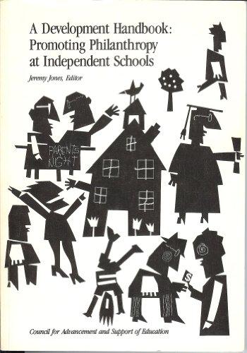 A Development Handbook: Promoting Philanthropy at Independent Schools