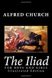 img - for The Iliad for Boys and Girls (Illustrated Edition) book / textbook / text book