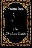 Image of The Arabian Nights: By Andrew Lang - Illustrated