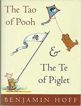the tao of pooh The tao of pooh audiobook written by benjamin hoff narrated by simon vance get instant access to all your favorite books no monthly commitment listen online or offline with android, ios, web, chromecast, and google assistant.