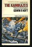 The Kamikazes (0515080667) by Hoyt, Edwin P.