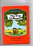 The Trip To Panama (0905478339) by Anthea Bell