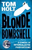 Blonde Bombshell by Tom Holt