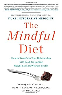 Book Cover: The Mindful Diet: How to Transform Your Relationship with Food for Lasting Weight Loss and Vibrant Health