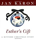 Esther's Gift (Mitford Christmas) (0670031216) by Karon, Jan
