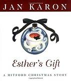 Esther's Gift (Mitford Christmas) (0670031216) by Karon, Jan