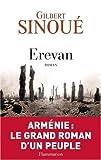 img - for Erevan, Arm nie: Le grand roman d'un peuple book / textbook / text book