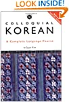 Colloquial Korean: A Complete Languag...