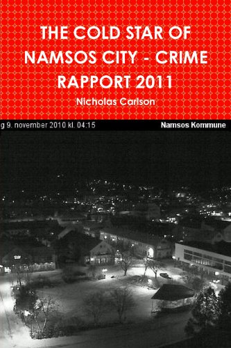 The Cold Star Of Namsos City - Crime Rapport 2011